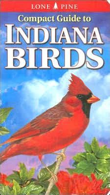compact guide to indiana birds by keith brock