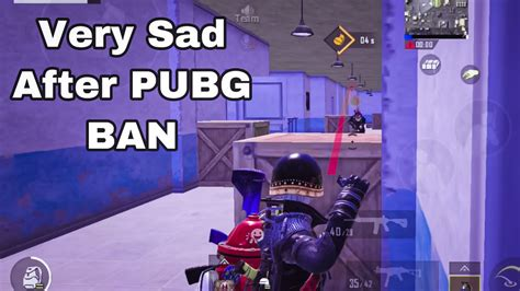 Very Sad After Pubg Ban Youtube