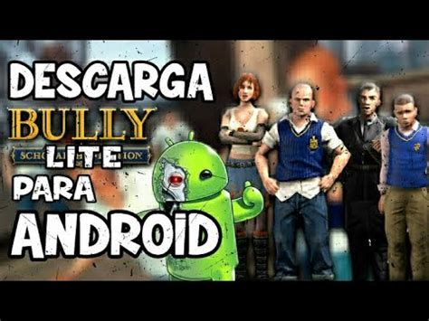 Mei 24, 2019 pukul 11:46 am. BULLY LITE para ANDROID ZaynorGame - YouTube