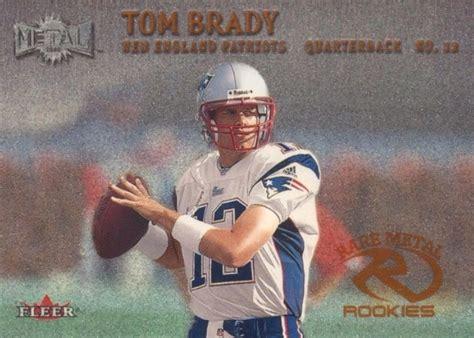 top tom brady rookie cards  list  popular