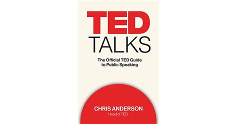 TED Talks: The Official TED Guide to Public Speaking by ...