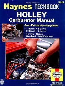 Holley Carburetor Manual  Haynes Repair Manuals