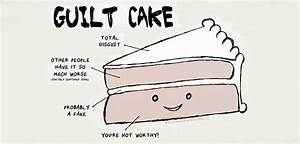 Guilt Cake And Anxiety Blankets