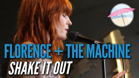 florence  machine shake      edge