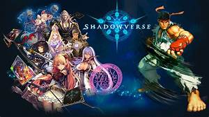 Shadowverse Street Fighter V Characters Gameplay GameSpot