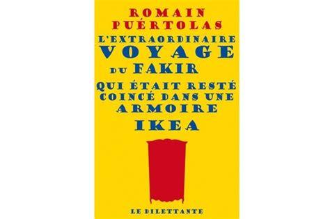 Lundi Librairie  L'extraordinaire Voyage Du Fakir Qui