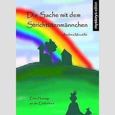 Kinderbücher Die Sache Mit Dem Strichtütenmännchen