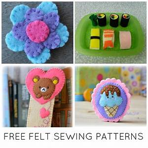 10 Fast & FREE Felt Sewing Patterns