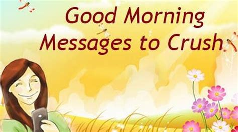 sweet good morning quotes for your crush