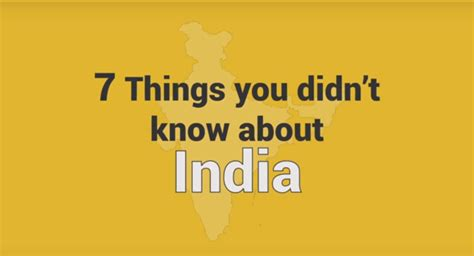 7 Things You Didn't Know About India Factly