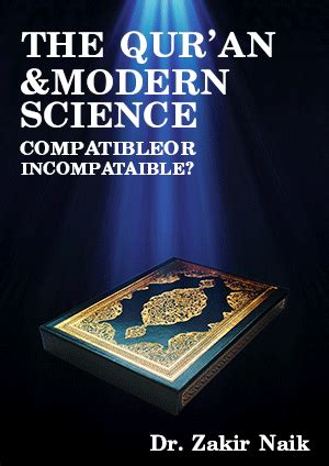 the quran modern science compatible or incompatible muslim library