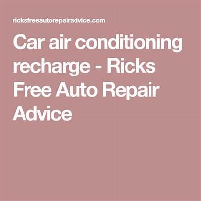 Repair Recharge Conditioning Truck Ricksfreeautorepairadvice