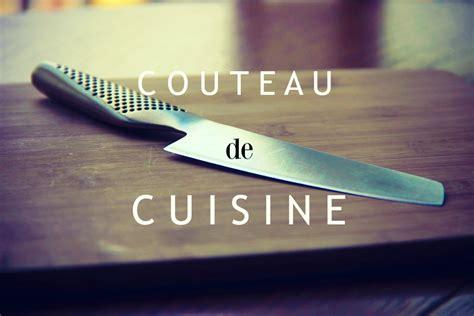base de la cuisine comment utiliser un couteau de cuisine