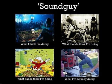 Sound Meme - what people think i do vs what i really do meme damn cool pictures