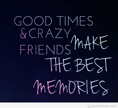 sweet memories with friendship quotes