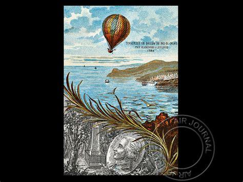 le 7 janvier 1785 dans le ciel blanchard et jeffries traversent la manche air journal