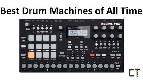 Best Drum Machine Best Drum Machine Of All Time Creating Tracks