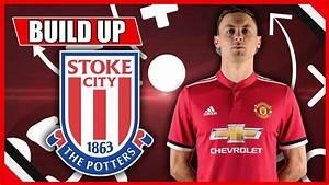 STOKE CITY VS MAN UNITED | STARTING XI PREDICTION SHOW ...