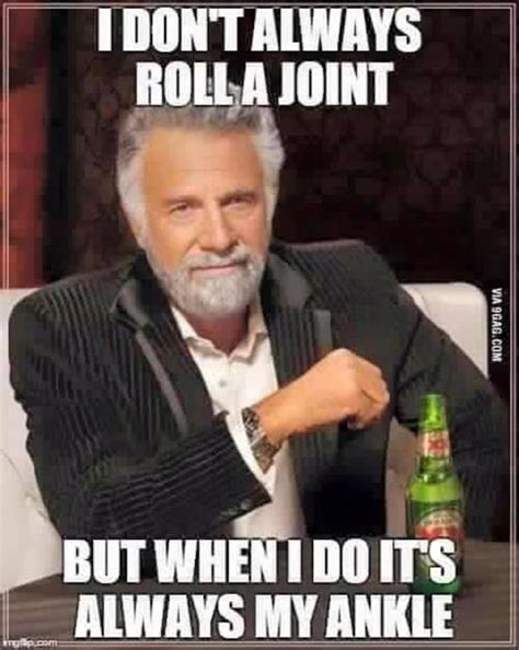 Running Humor #147: I don't always roll a joint, but when