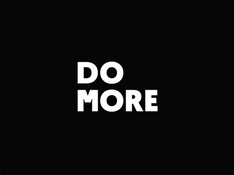 Do More // Motivation Wallpaper + Download by Chris K