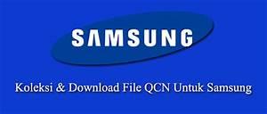 Download Dan Koleksi File Qcn Samsung