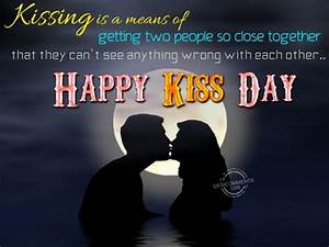 Kissing is a means of getting two people close together ...