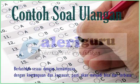 Soal tesnya sama antara siswa ipa, ips, bahasa, dan kejuruan. contoh soal bahasa inggris k13 sma [ Galeri Guru ...