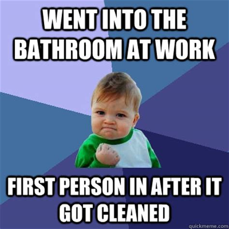 Went Into The Bathroom At Work First Person In After It
