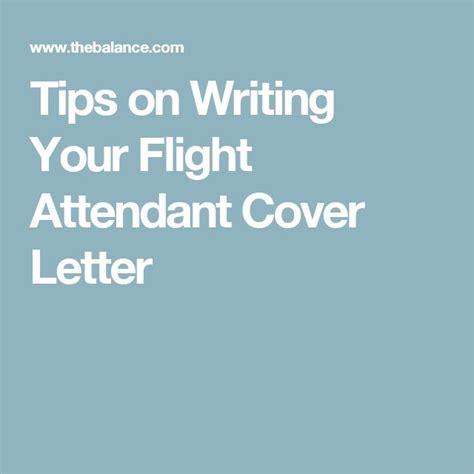 flight attendant cover letter tips best 25 flight attendant ideas on flight