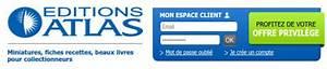 Editions Atlas Service Client : mon espace client ~ Medecine-chirurgie-esthetiques.com Avis de Voitures