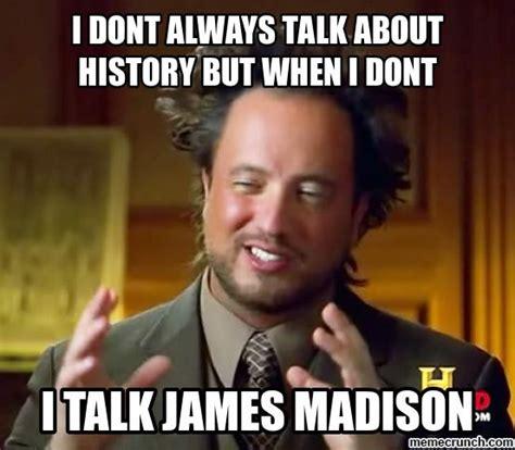 Madison Meme - james madison
