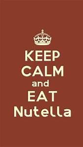 Keep Calm And Eat Nutella iPhone 5 / SE Wallpaper