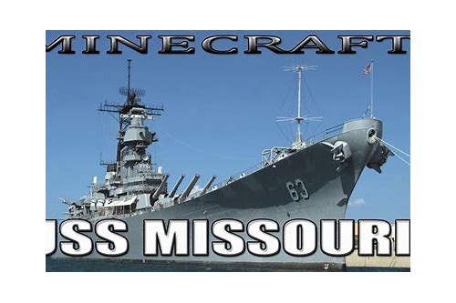 minecraft uss missouri download