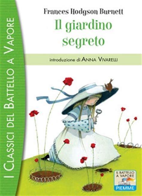 recensione libro il giardino segreto recensione e riassunto libro il giardino segreto di