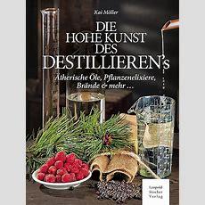 Die Hohe Kunst Des Destillieren´s  Kai Möller Buch
