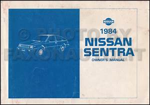 1984 Nissan Sentra Repair Shop Manual Original