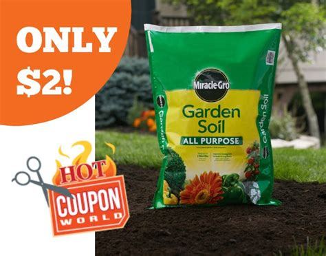 miracle gro garden soil only 2 00 at lowe s coupon