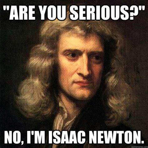 Sir Isaac Newton Memes Cloudy Girl Pics