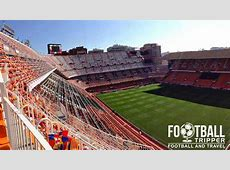 Estadio de Mestalla Valencia CF Guide Football Tripper