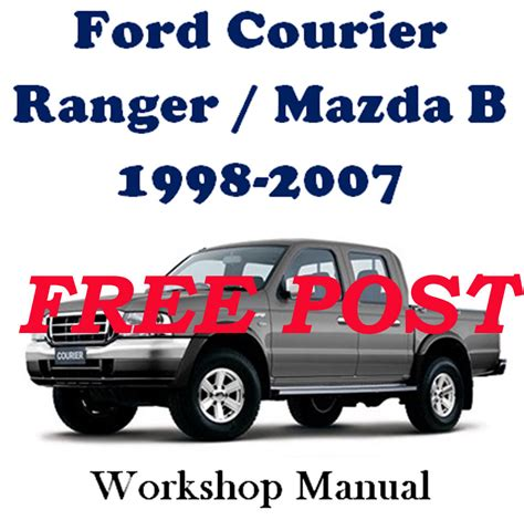auto repair manual online 1998 mazda b series plus on board diagnostic system ford courier ranger mazda b 1998 2007 workshop manual on cd the best ebay