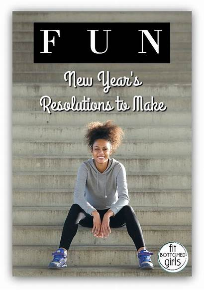 Resolutions Bring Fun Years Guaranteed
