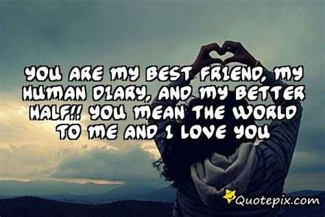 i love you my better half quotes