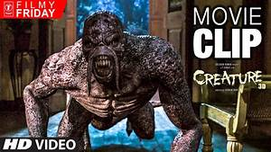 The Wild Ferocious Roaring | CREATURE Movie Clips | Filmy ...