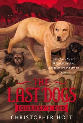journeys    dogs   christopher holt reviews discussion bookclubs lists