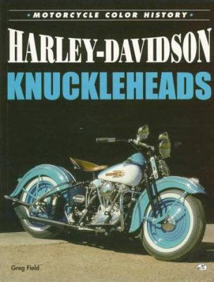 Book Harley Davidson by Harley Davidson Knuckleheads By Greg Field Reviews