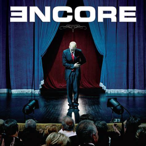 Eminem Curtains Up Mp3 by Encore Eminem Last Fm De M 252 Zik Dinle Ve Keşfet