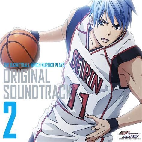 anime boku no basket kuroko no basuke original soundtrack 2 wiki kuroko s