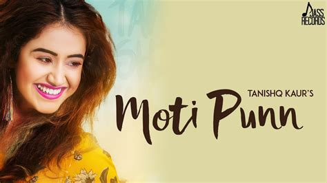 Moti Punn ( Full Song )- Tanishq Kaur