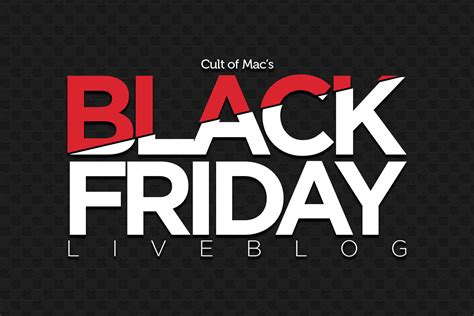 best black friday the best black friday deals of 2017 cult of mac