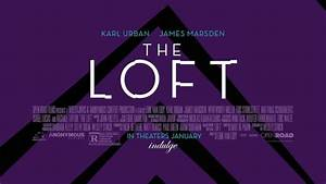 The Loft Someone's Trying to Frame Us (2015)